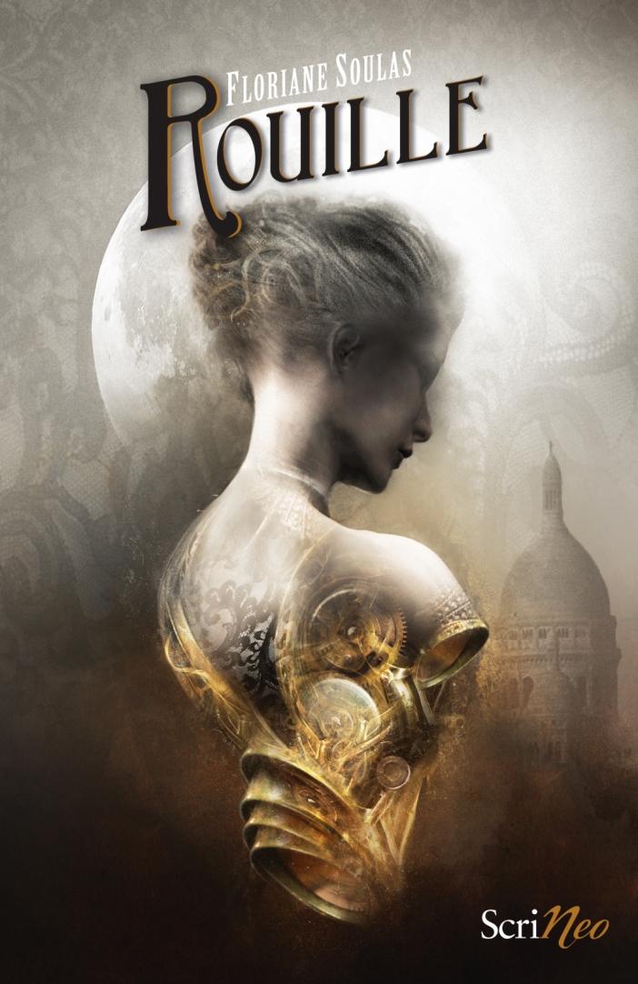 Rouille de Floriane Soulas : mon premier roman steampunk